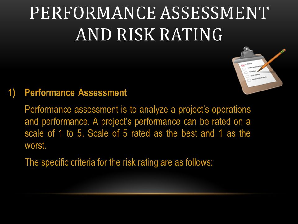 PERFORMANCE ASSESSMENT AND Risk Rating
