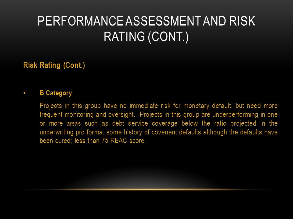 PERFORMANCE ASSESSMENT AND risk rating (CONT.)