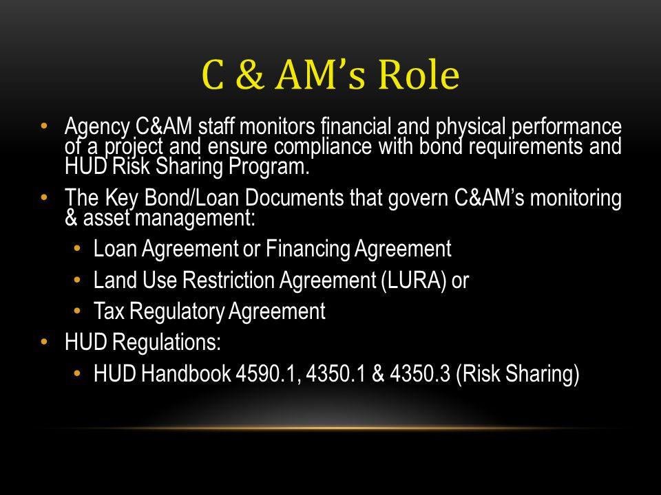 C & AM's Role