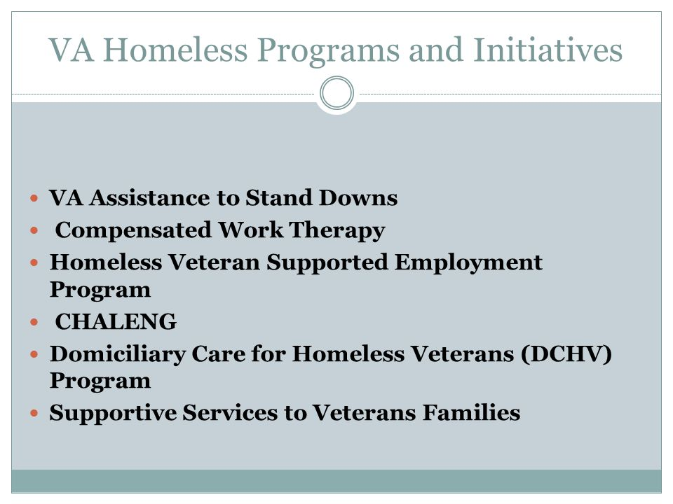 VA Homeless Programs and Initiatives