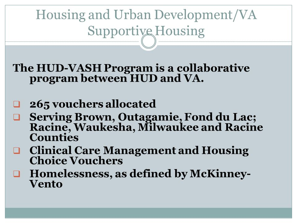 Housing and Urban Development/VA Supportive Housing