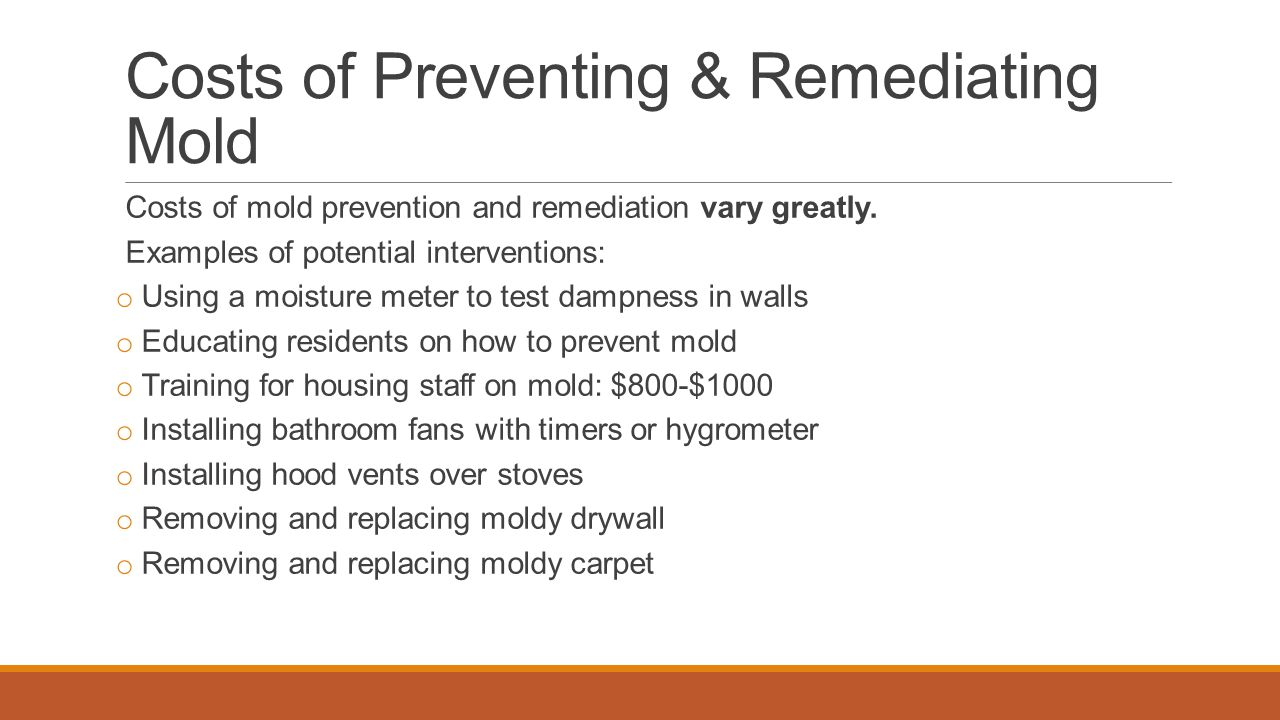 Costs of Preventing & Remediating Mold