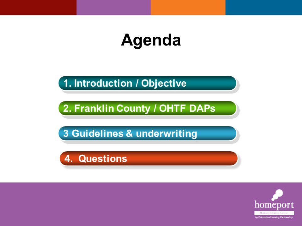 Agenda 1. Introduction / Objective 2. Franklin County / OHTF DAPs