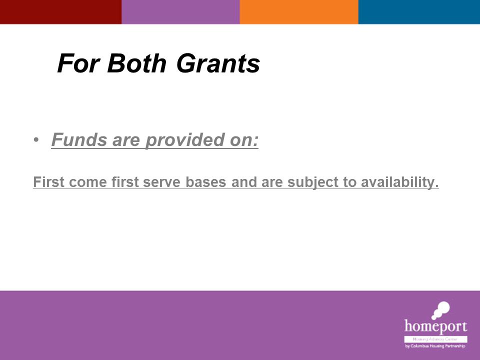 For Both Grants Funds are provided on: