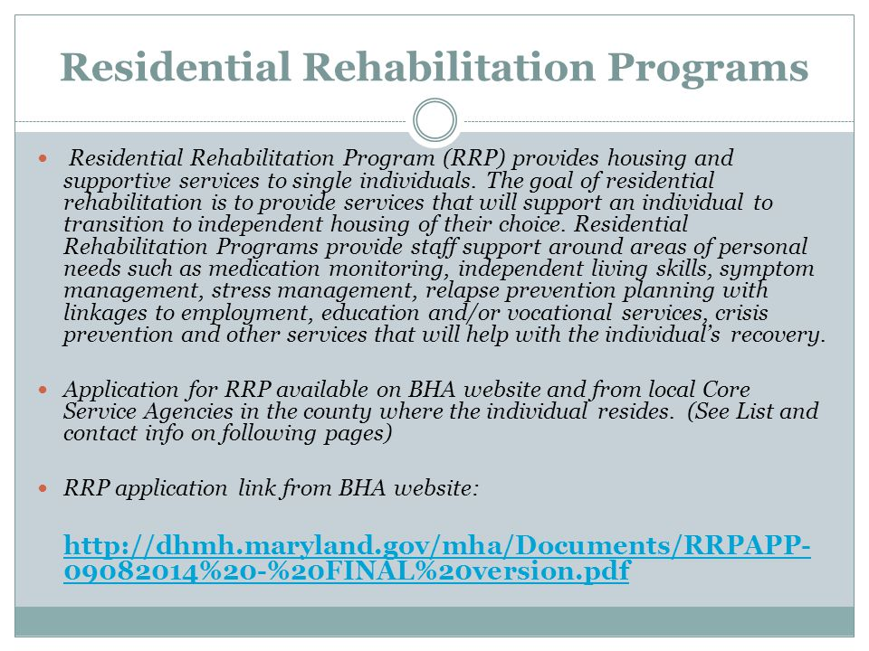 Residential Rehabilitation Programs