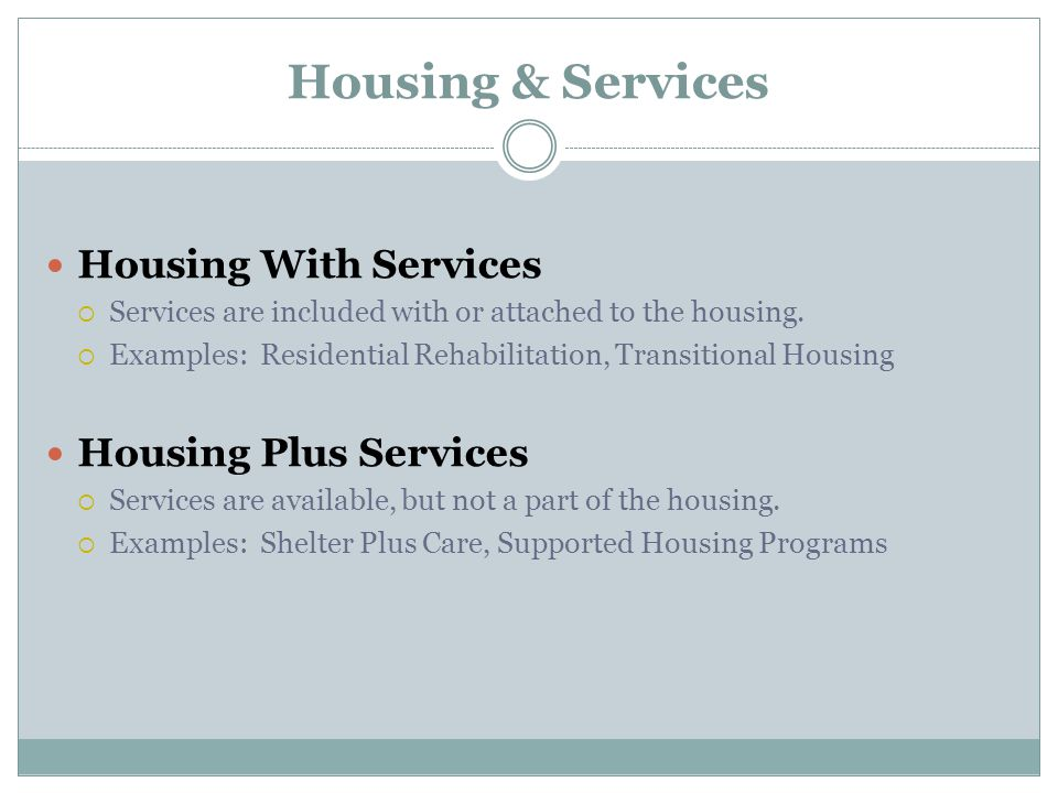 Housing & Services Housing With Services Housing Plus Services