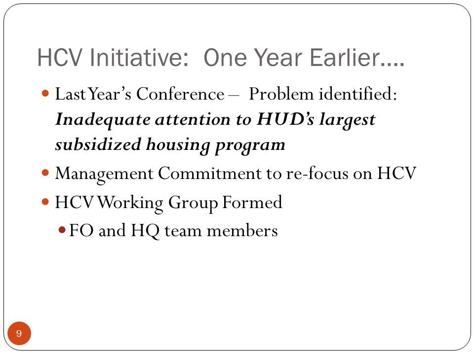 HCV Initiative: One Year Earlier….