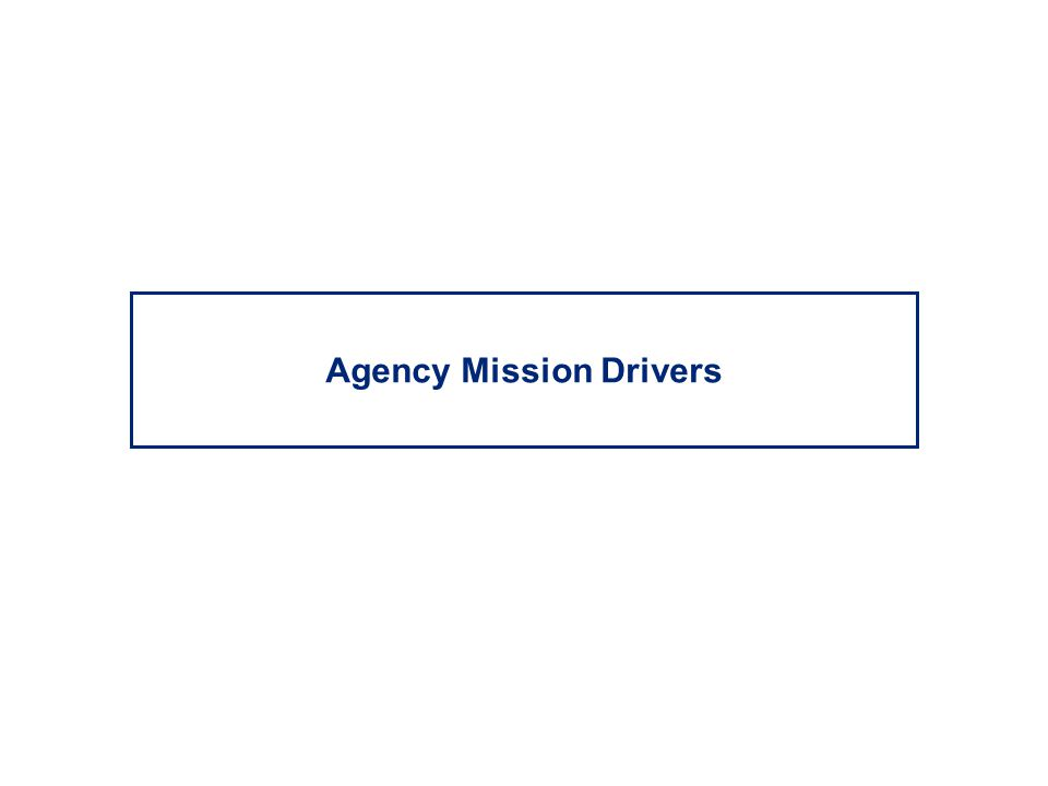 Agency Mission Drivers