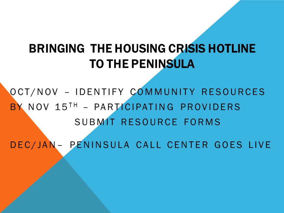 Bringing the Housing Crisis Hotline to the Peninsula