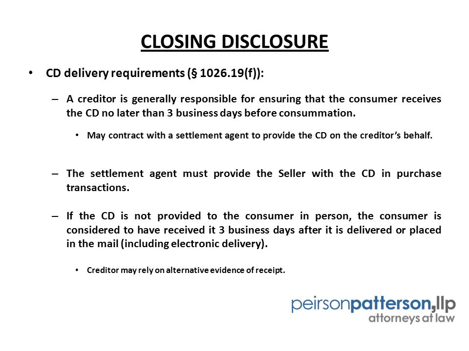 CLOSING DISCLOSURE CD delivery requirements (§ 1026.19(f)):