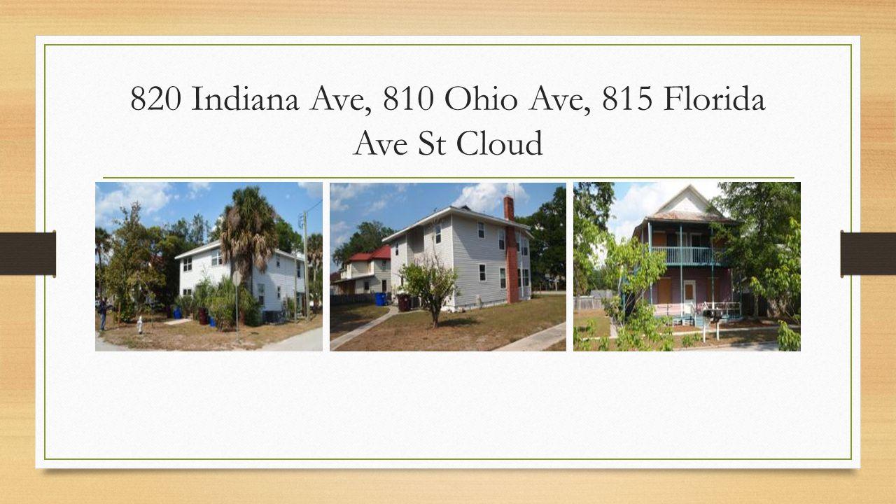 820 Indiana Ave, 810 Ohio Ave, 815 Florida Ave St Cloud