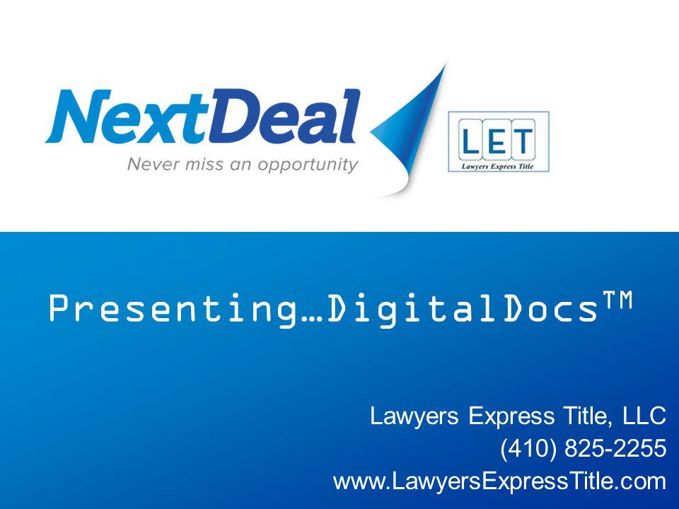 Presenting…DigitalDocsTM