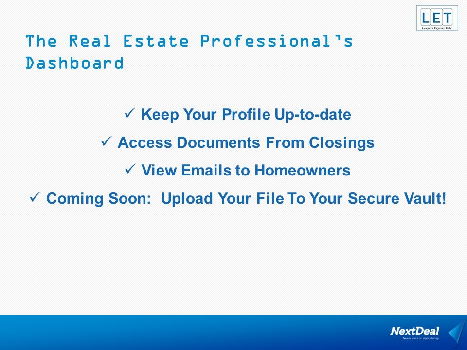 The Real Estate Professional's Dashboard