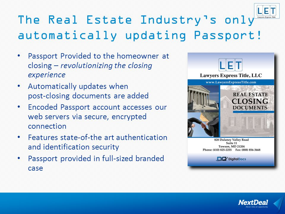 The Real Estate Industry's only automatically updating Passport!
