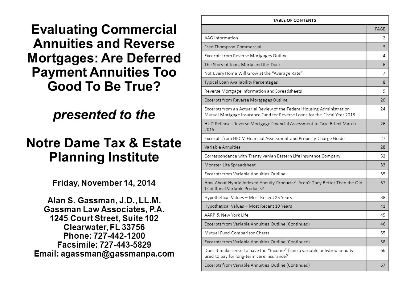 TABLE OF CONTENTS PAGE. AAG Information. 2. Fred Thompson Commercial. 3. Excerpts from Reverse Mortgages Outline.