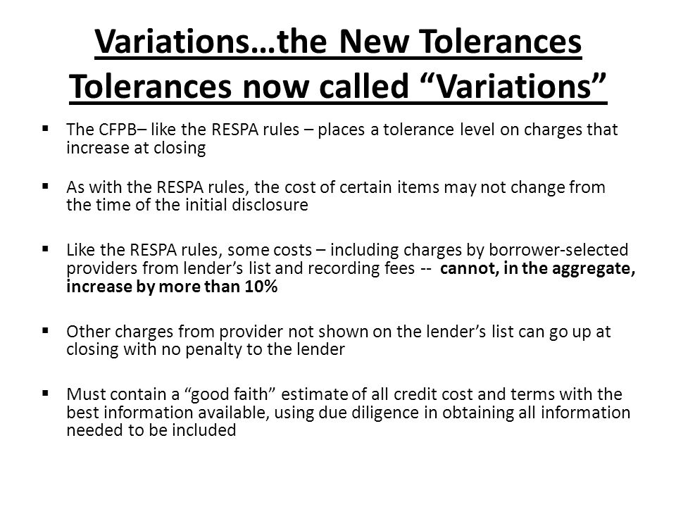 Variations…the New Tolerances Tolerances now called Variations