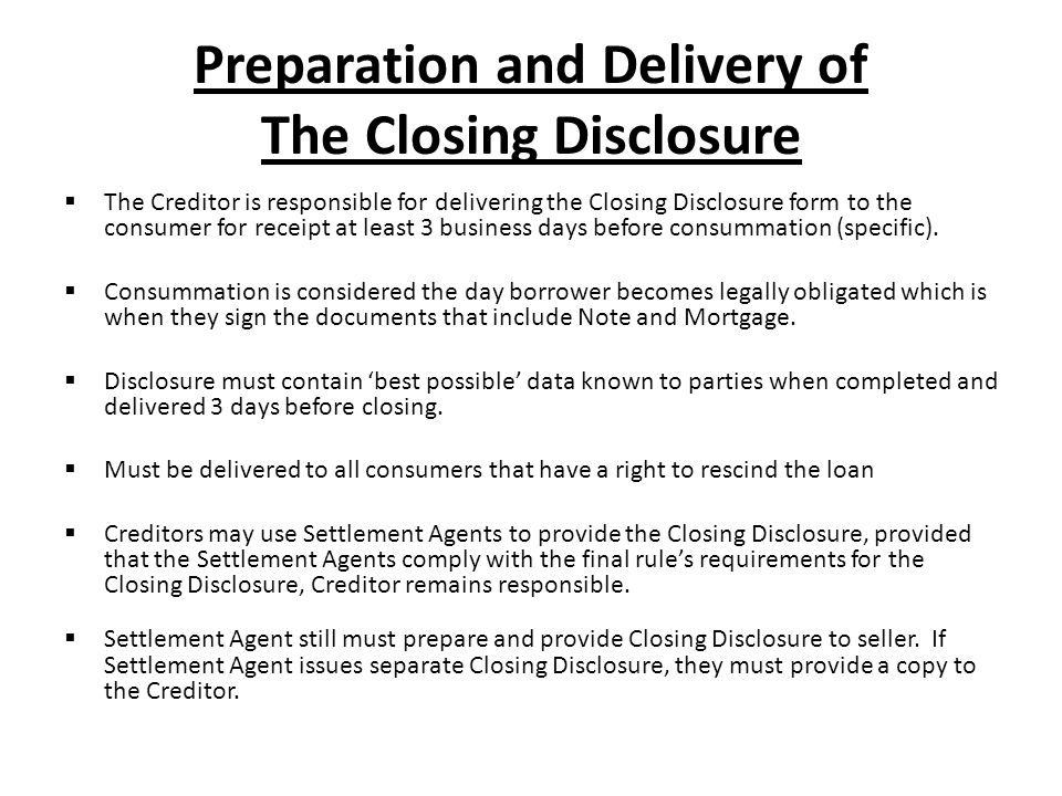 Preparation and Delivery of The Closing Disclosure