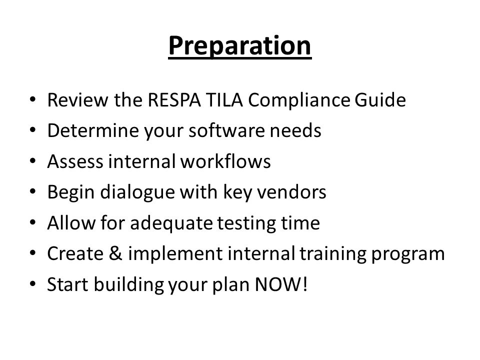 Preparation Review the RESPA TILA Compliance Guide