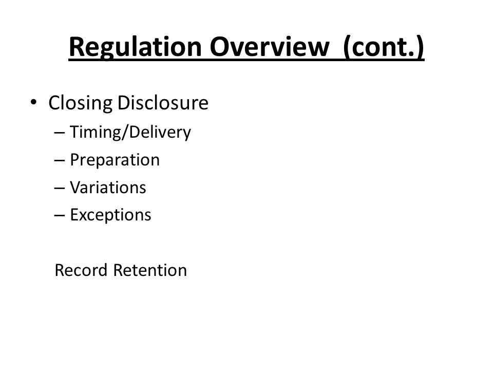 Regulation Overview (cont.)