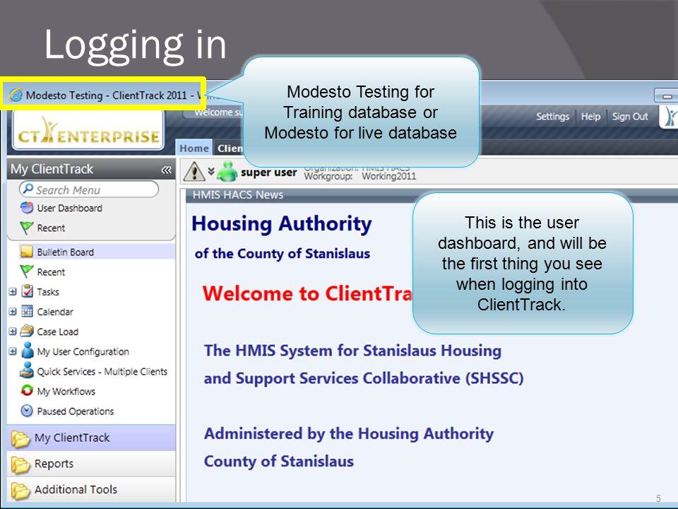 Modesto Testing for Training database or Modesto for live database