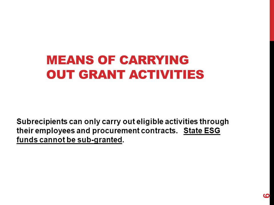 Means of carrying out grant activities