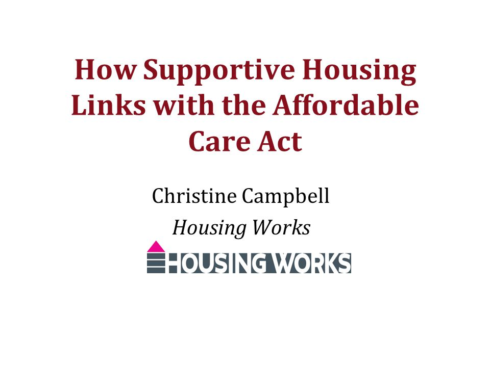 How Supportive Housing Links with the Affordable Care Act