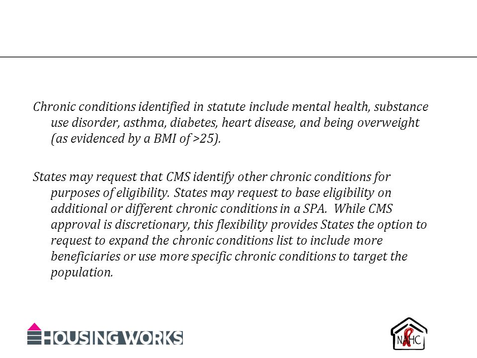 Chronic conditions identified in statute include mental health, substance use disorder, asthma, diabetes, heart disease, and being overweight (as evidenced by a BMI of >25).