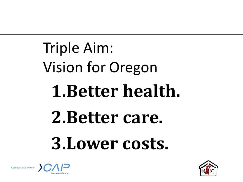 Triple Aim: Vision for Oregon