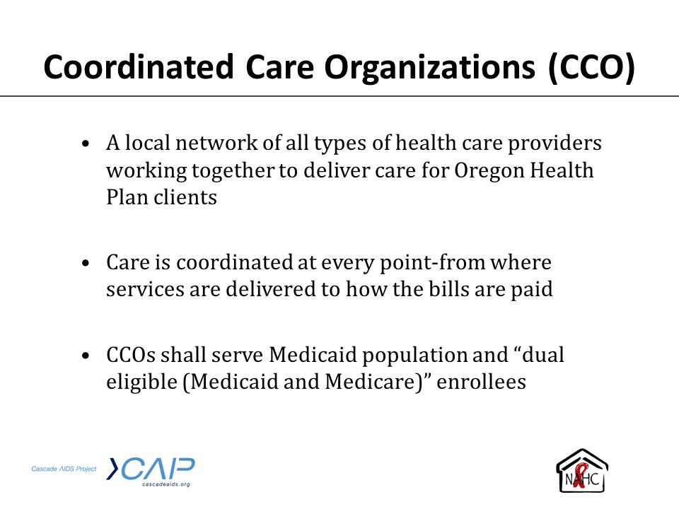 Coordinated Care Organizations (CCO)