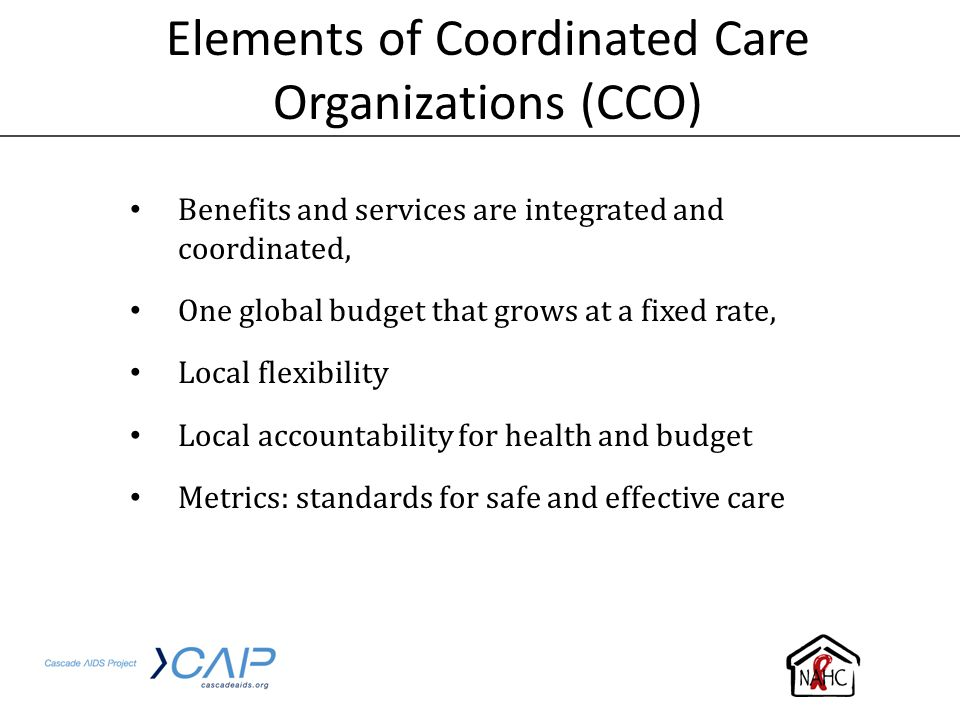 Elements of Coordinated Care Organizations (CCO)