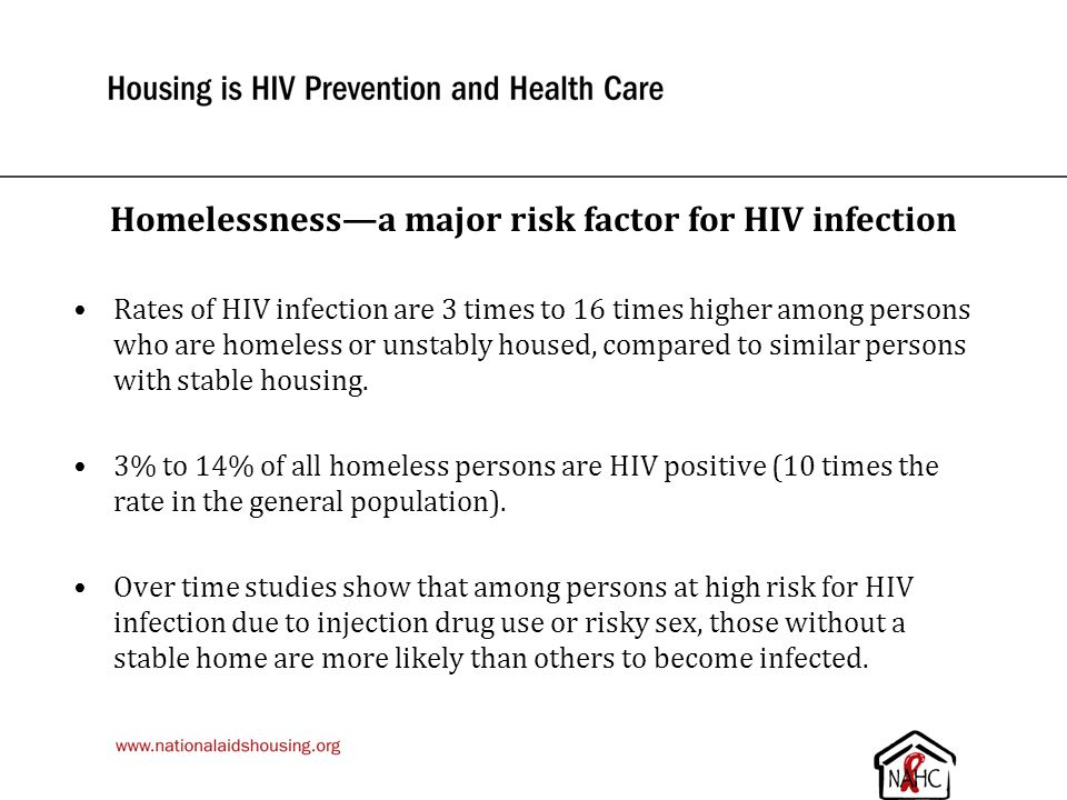 Homelessness—a major risk factor for HIV infection