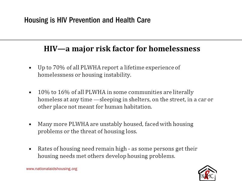 HIV—a major risk factor for homelessness