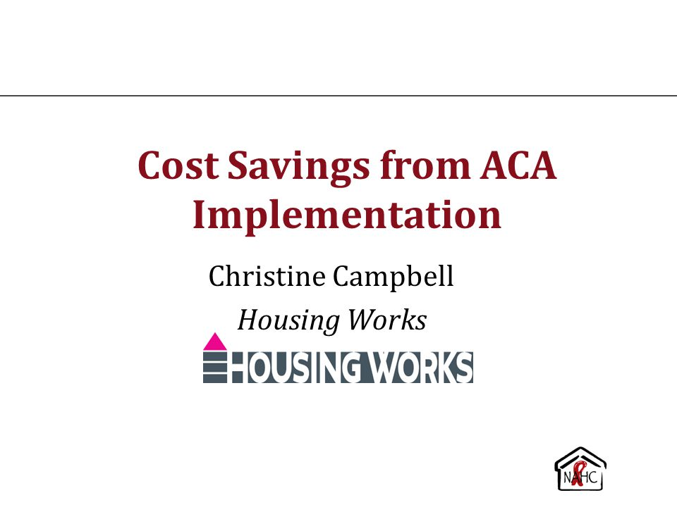 Cost Savings from ACA Implementation