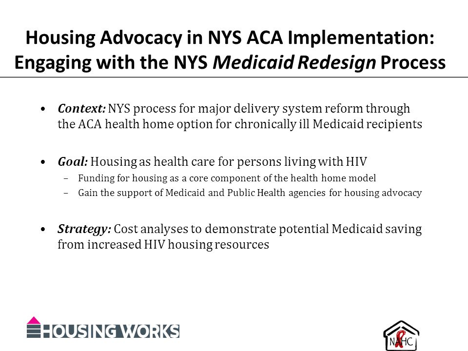 Housing Advocacy in NYS ACA Implementation: Engaging with the NYS Medicaid Redesign Process