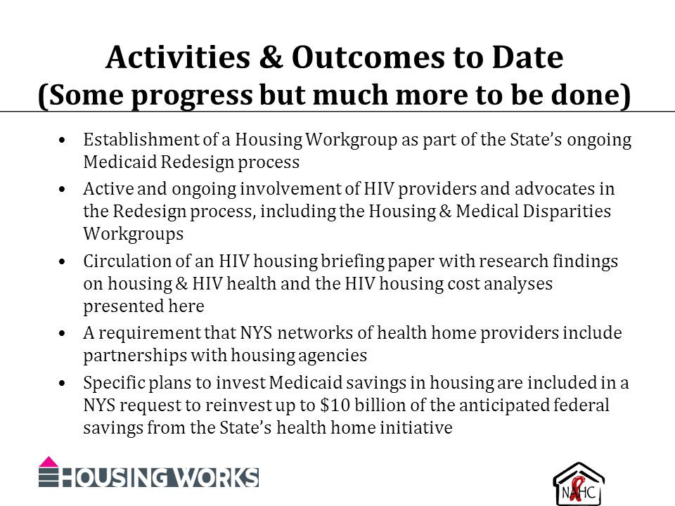 Activities & Outcomes to Date (Some progress but much more to be done)