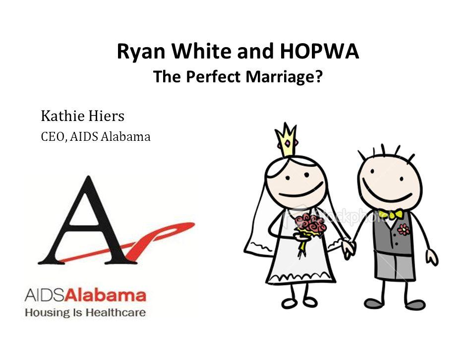 Ryan White and HOPWA The Perfect Marriage