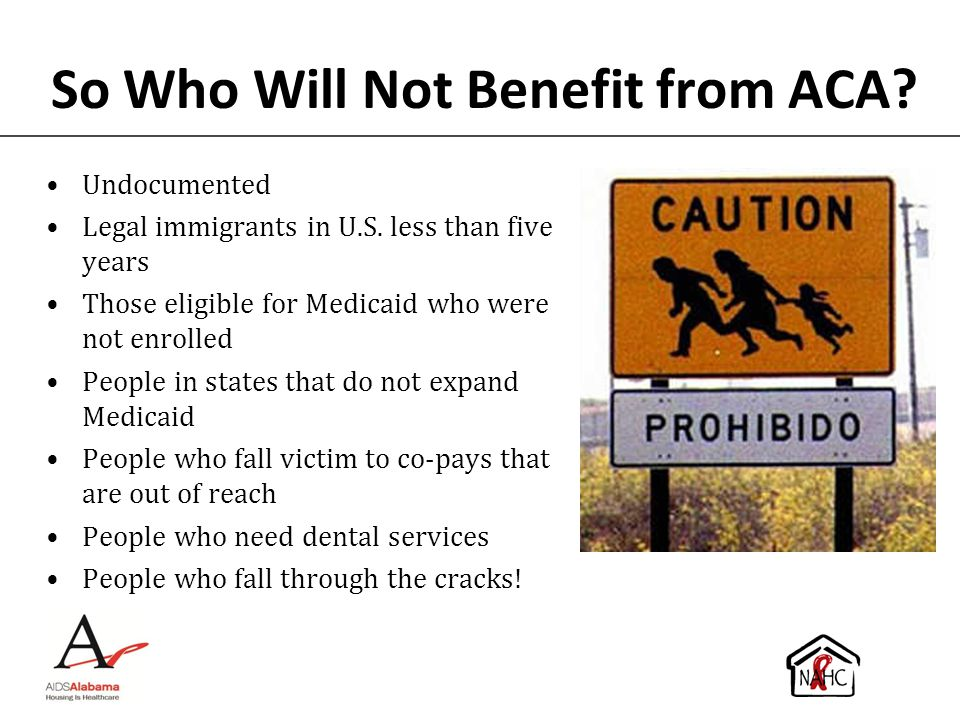 So Who Will Not Benefit from ACA