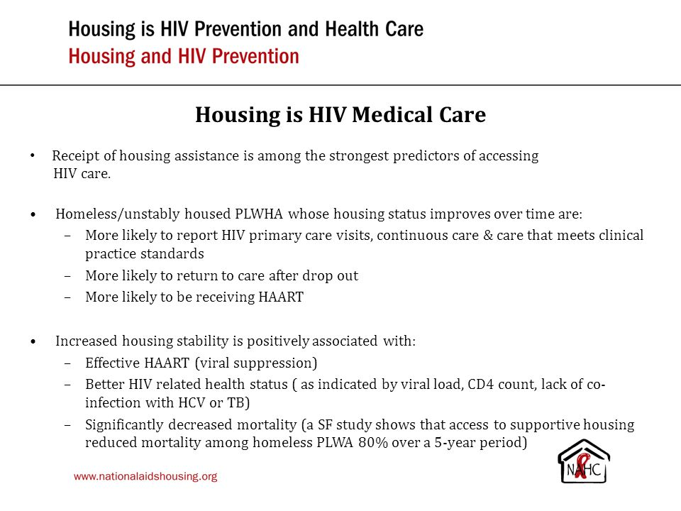 Housing is HIV Medical Care