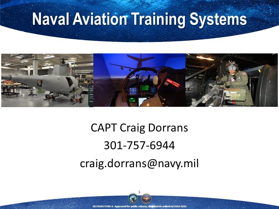 CAPT Craig Dorrans 301-757-6944 craig.dorrans@navy.mil