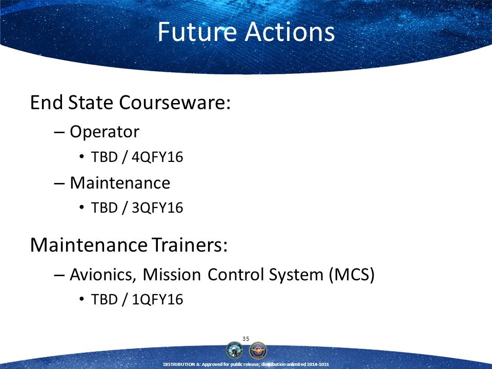 Future Actions End State Courseware: Maintenance Trainers: Operator