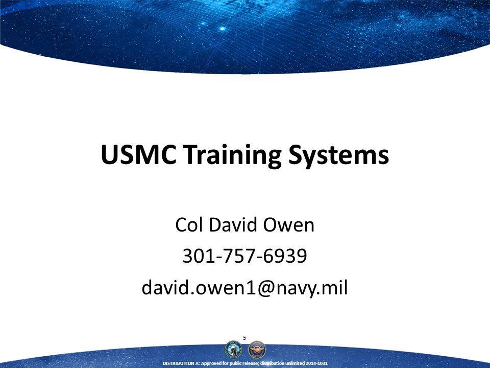 Col David Owen 301-757-6939 david.owen1@navy.mil