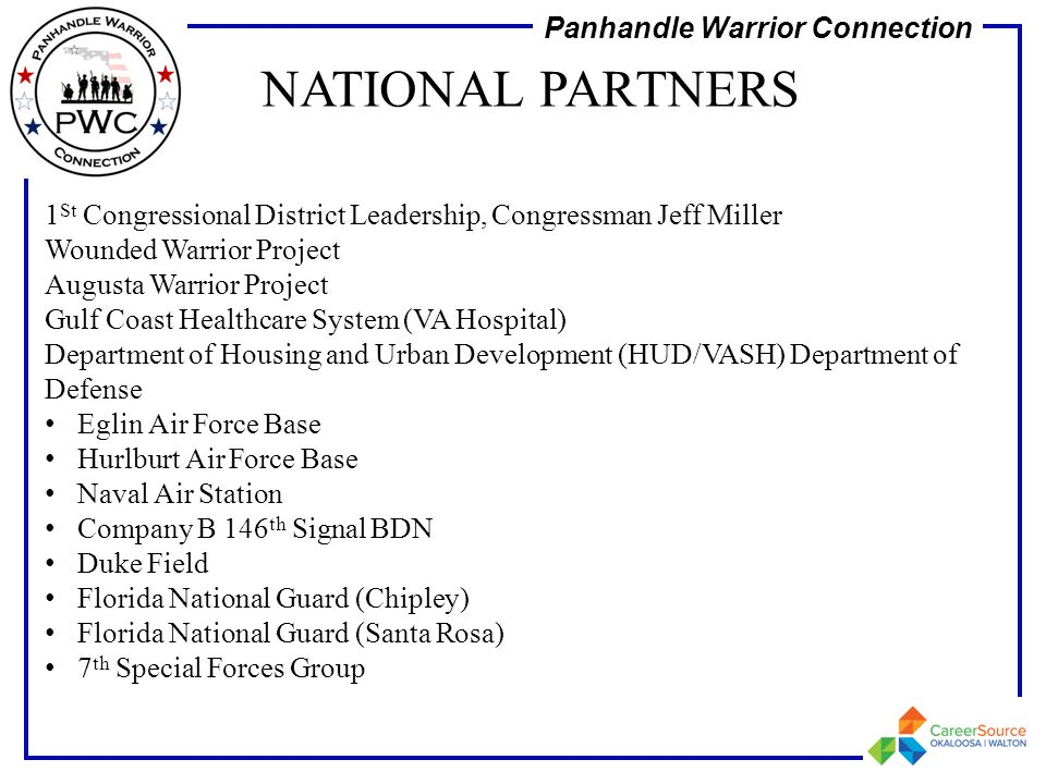 NATIONAL PARTNERS 1St Congressional District Leadership, Congressman Jeff Miller. Wounded Warrior Project.