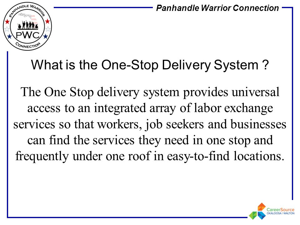 What is the One-Stop Delivery System