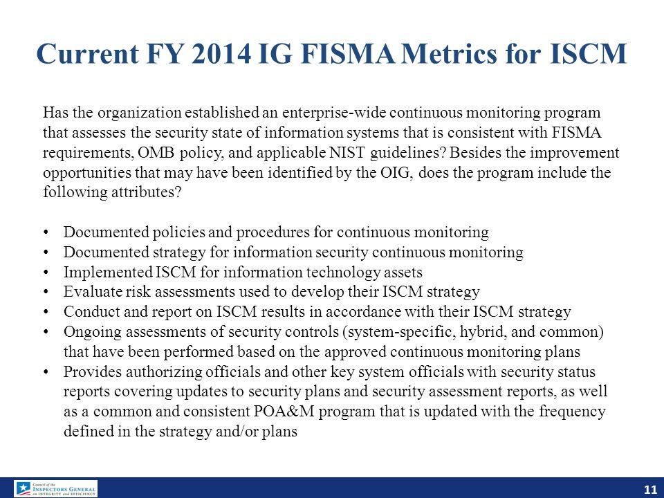 Current FY 2014 IG FISMA Metrics for ISCM