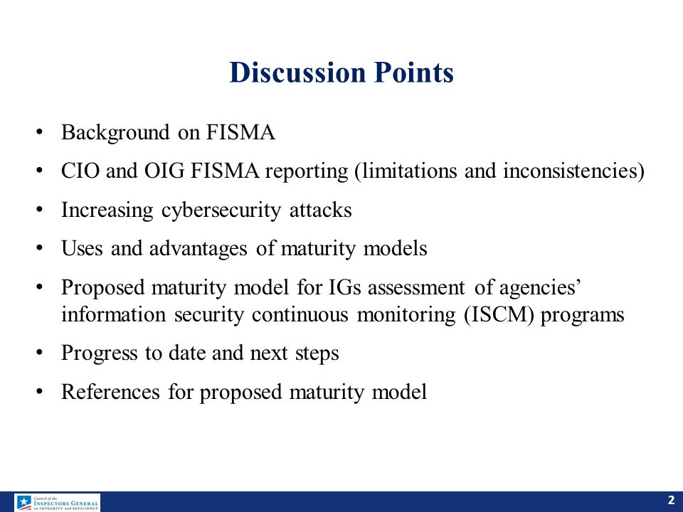 Discussion Points Background on FISMA