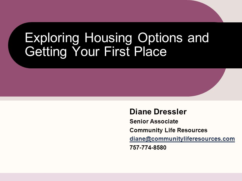 Exploring Housing Options and Getting Your First Place