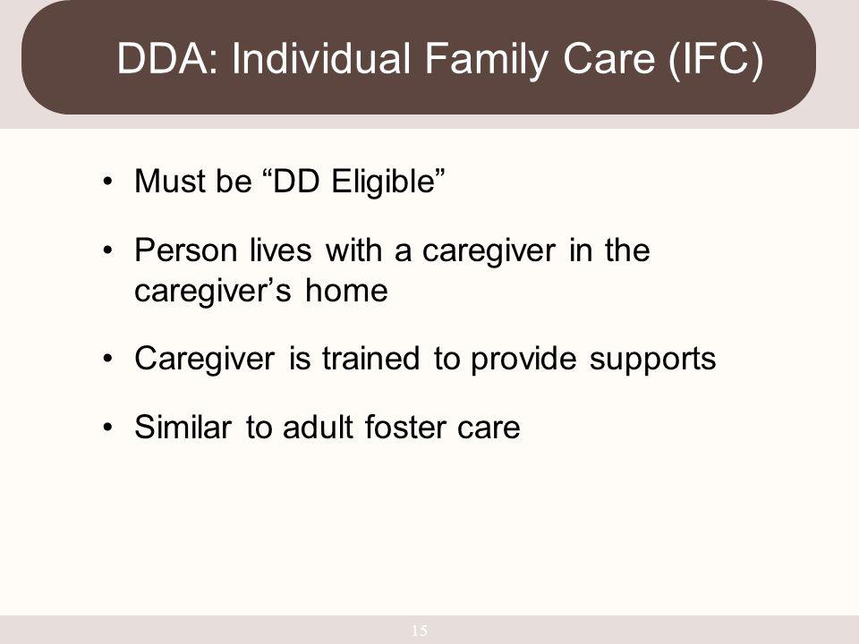 DDA: Individual Family Care (IFC)