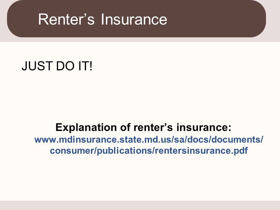 Renter's Insurance JUST DO IT!