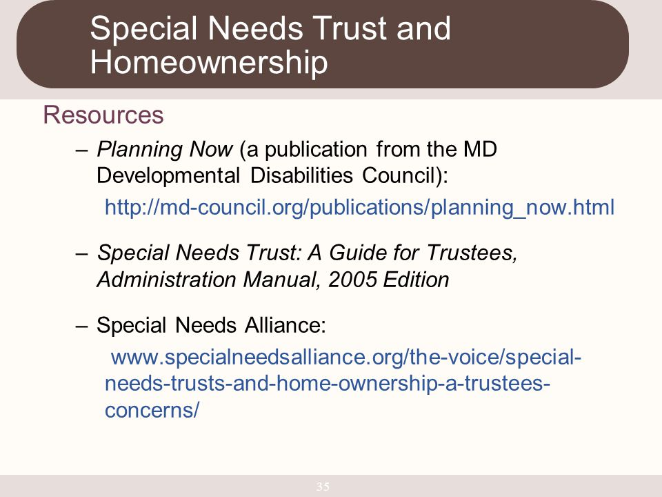 Special Needs Trust and Homeownership