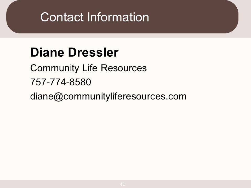 Contact Information Diane Dressler.